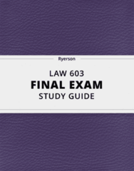 [LAW 603] - Final Exam Guide - Ultimate 24 pages long Study Guide!