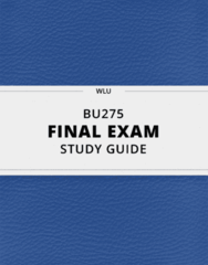 [BU275] - Final Exam Guide - Everything you need to know! (47 pages long)