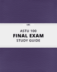 [ASTU 100] - Final Exam Guide - Everything you need to know! (62 pages long)