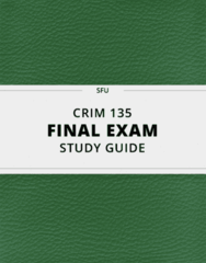 [CRIM 135] - Final Exam Guide - Comprehensive Notes fot the exam (56 pages long!)