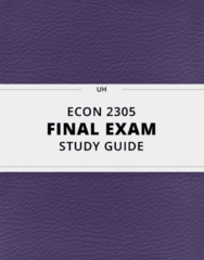 [ECON 2305] - Final Exam Guide - Ultimate 39 pages long Study Guide!