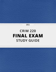 [CRIM 220] - Final Exam Guide - Everything you need to know! (86 pages long)