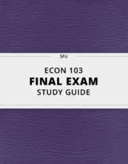 [ECON 103] - Final Exam Guide - Everything you need to know! (51 pages long)