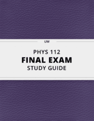 [PHYS 112] - Final Exam Guide - Everything you need to know! (22 pages long)