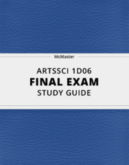 [ARTSSCI 1D06] - Final Exam Guide - Everything you need to know! (76 pages long)