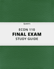 [ECON 110] - Final Exam Guide - Everything you need to know! (43 pages long)