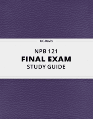 [NPB 121] - Final Exam Guide - Comprehensive Notes fot the exam (64 pages long!)