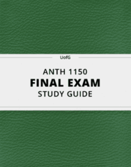 [ANTH 1150] - Final Exam Guide - Everything you need to know! (38 pages long)