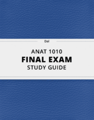 [ANAT 1010] - Final Exam Guide - Ultimate 169 pages long Study Guide!