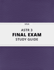 [ASTR 3] - Final Exam Guide - Everything you need to know! (35 pages long)