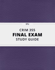 [CRIM 355] - Final Exam Guide - Ultimate 59 pages long Study Guide!