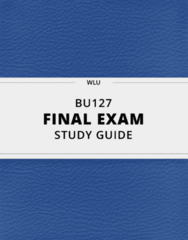 [BU127] - Final Exam Guide - Comprehensive Notes fot the exam (75 pages long!)