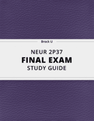 [NEUR 2P37] - Final Exam Guide - Everything you need to know! (99 pages long)