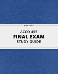 [ACCO 455] - Final Exam Guide - Everything you need to know! (57 pages long)
