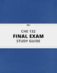[CHE 132] - Final Exam Guide - Ultimate 35 pages long Study Guide!