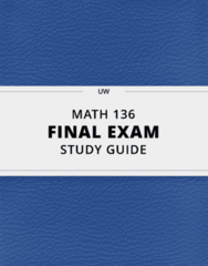 [MATH 136] - Final Exam Guide - Comprehensive Notes fot the exam (131 pages long!)
