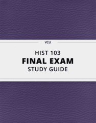 [HIST 103] - Final Exam Guide - Comprehensive Notes fot the exam (32 pages long!)