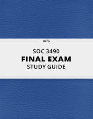 [SOC 3490] - Final Exam Guide - Ultimate 89 pages long Study Guide!