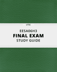 [EESA06H3] - Final Exam Guide - Comprehensive Notes fot the exam (43 pages long!)
