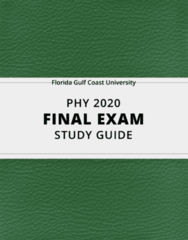 [PHY 2020] - Final Exam Guide - Ultimate 77 pages long Study Guide!