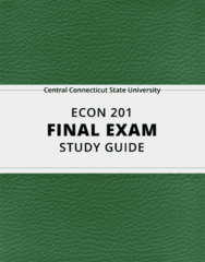 [ECON 201] - Final Exam Guide - Comprehensive Notes fot the exam (33 pages long!)