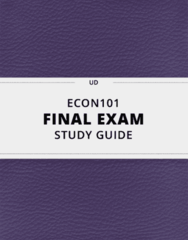 [ECON101] - Final Exam Guide - Everything you need to know! (116 pages long)