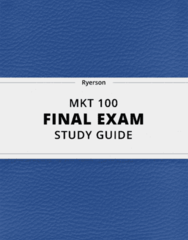 [MKT 100] - Final Exam Guide - Everything you need to know! (41 pages long)
