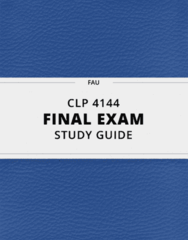 [CLP 4144] - Final Exam Guide - Comprehensive Notes fot the exam (89 pages long!)