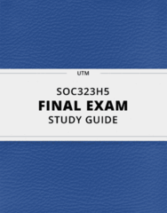 [SOC323H5] - Final Exam Guide - Everything you need to know! (29 pages long)