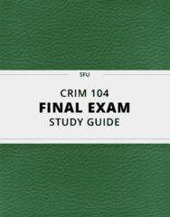 [CRIM 104] - Final Exam Guide - Everything you need to know! (36 pages long)