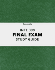 [INTE 398] - Final Exam Guide - Everything you need to know! (31 pages long)