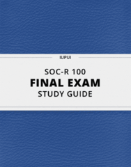 [SOC-R 100] - Final Exam Guide - Comprehensive Notes fot the exam (23 pages long!)