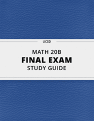 [MATH 20B] - Final Exam Guide - Ultimate 76 pages long Study Guide!