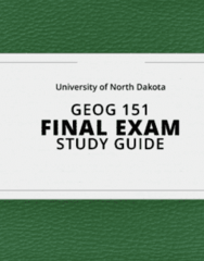 [GEOG 151] - Final Exam Guide - Everything you need to know! (30 pages long)