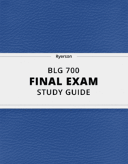 [BLG 700] - Final Exam Guide - Comprehensive Notes fot the exam (58 pages long!)