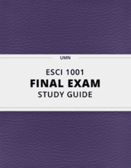 [ESCI 1001] - Final Exam Guide - Everything you need to know! (58 pages long)