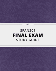 [SPAN201] - Final Exam Guide - Comprehensive Notes fot the exam (36 pages long!)