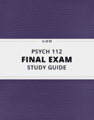 [PSYCH 112] - Final Exam Guide - Comprehensive Notes fot the exam (44 pages long!)