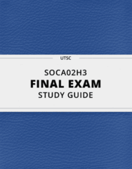 [SOCA02H3] - Final Exam Guide - Comprehensive Notes fot the exam (108 pages long!)