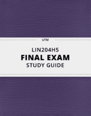 [LIN204H5] - Final Exam Guide - Comprehensive Notes fot the exam (34 pages long!)