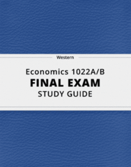 [Economics 1022A/B] - Final Exam Guide - Everything you need to know! (91 pages long)