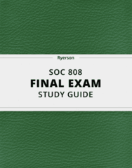 [SOC 808] - Final Exam Guide - Ultimate 40 pages long Study Guide!