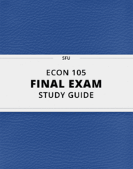 [ECON 105] - Final Exam Guide - Comprehensive Notes fot the exam (36 pages long!)