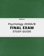 [Psychology 2030A/B] - Final Exam Guide - Ultimate 89 pages long Study Guide!