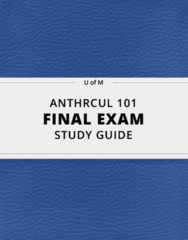 [ANTHRCUL 101] - Final Exam Guide - Ultimate 55 pages long Study Guide!