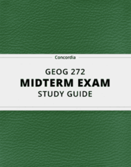 GEOG 272- Midterm Exam Guide - Comprehensive Notes for the exam ( 30 pages long!)