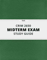 CRIM 2650- Midterm Exam Guide - Comprehensive Notes for the exam ( 27 pages long!)