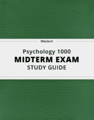 Psychology 1000- Midterm Exam Guide - Comprehensive Notes for the exam ( 184 pages long!)