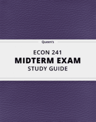 ECON 241- Midterm Exam Guide - Comprehensive Notes for the exam ( 55 pages long!)