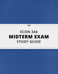 ECON 344- Midterm Exam Guide - Comprehensive Notes for the exam ( 22 pages long!)